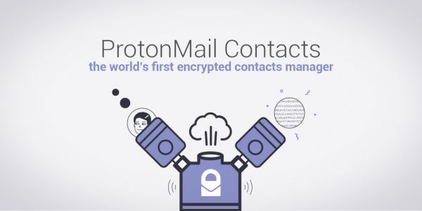 ProtonMail will use encryption to lock down your contacts list