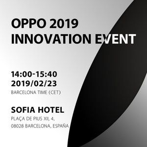 Oppo makes MWC 2019 event official, 10x lossless zoom technology and more in the cards