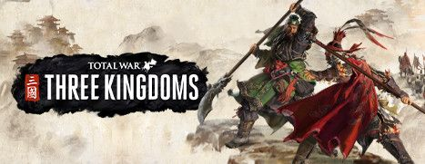 Now Available on Steam - Total War: THREE KINGDOMS