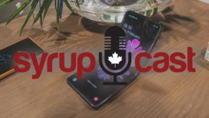 SyrupCast 213: Galaxy Z Flip impressions and CRTC hearing explanations