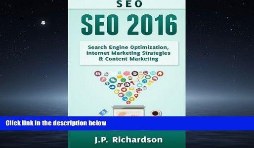 EBOOK ONLINE Seo: 2016: Search Engine Optimization, Internet Marketing Strategies Content