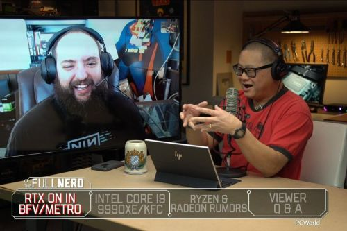 The Full Nerd ep. 85: Is it RTX's time finally? Intel to KFC chips and Ryzen 3000 here by July