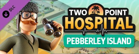 New DLC Available - Two Point Hospital: Pebberley Island