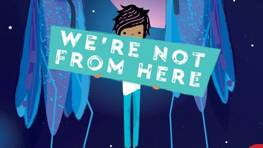 Columbia Adapting Children's Novel WE'RE NOT FROM HERE Into Live-Action/Animated Hybrid Feature