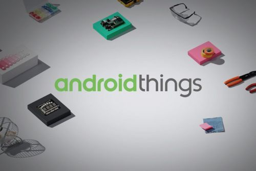 What is Android Things and when will the first devices arrive?