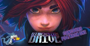 Dimension Drive - Concours codes Xbox One et PlayStation 4
