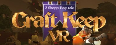 Now Available on Steam - Craft Keep VR, 25% off!