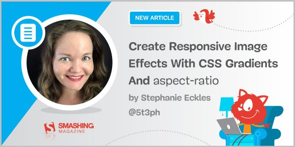 Create Responsive Image Effects With CSS Gradients And `aspect-ratio`