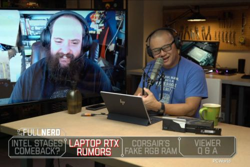 The Full Nerd ep. 78: Intel's comeback plans, laptop GeForce RTX leaks, and fake RGB RAM