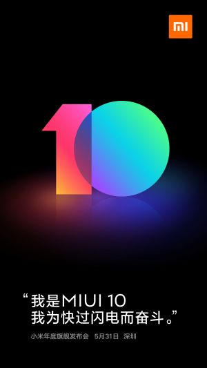 Xiaomi to officially introduce MIUI 10 on May 31