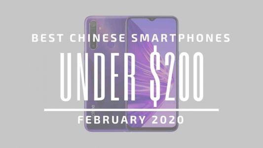 Top 5 Best Chinese Phones for Under $200 - February 2020
