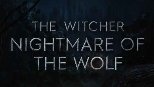 Witcher: Nightmare of the Wolf trailer teases a wild ride for Vesemir
