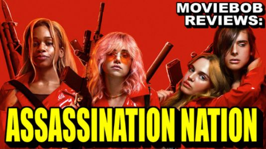 MovieBob Review: ASSASSINATION NATION