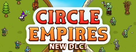 Daily Deal - Circle Empires, 33% Off