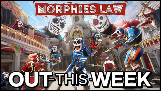 Out This Week: Morphies Law, Shenmue I & II, Guacamelee! 2