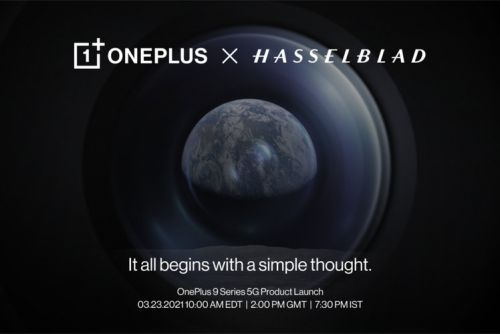 It's official: OnePlus 9 series to feature Hasselblad camera, launches on 23 March