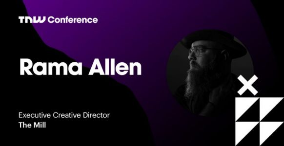 The Mill's Rama Allen is live at TNW2019 - tune in now!