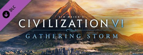 New DLC Available - Sid Meier's Civilization® VI: Gathering Storm