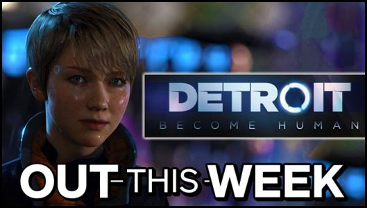 Out This Week: Detroit: Become Human, Dark Souls: Remastered, Runner3