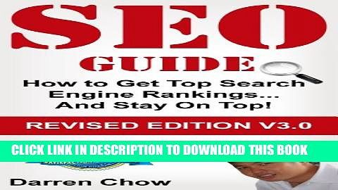 SEO: Search Engine Optimization Guide - How to Get Top Search Engine Rankings Popular Online