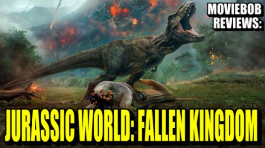 MovieBob Reviews - JURASSIC WORLD: FALLEN KINGDOM