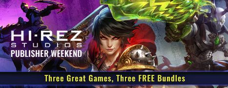 Hi-Rez Publisher Weekend - Free Bundles