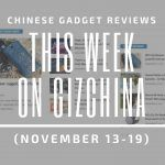 This Week on GizChina - November 13-19