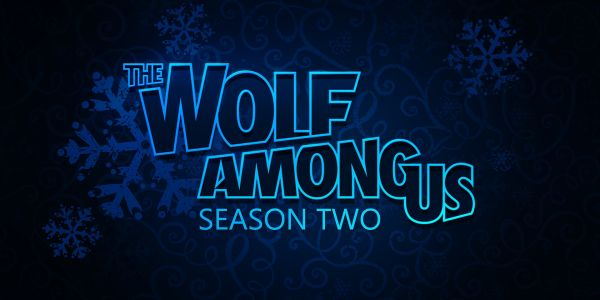 The Wolf Among Us 2 Coming in 2019