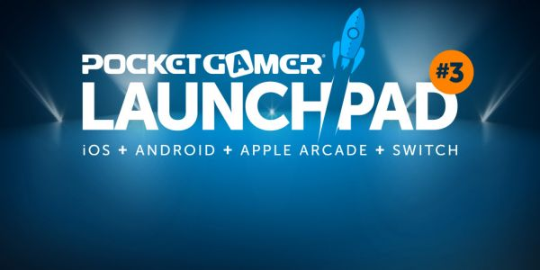 Pocket Gamer LaunchPad 3 is coming; the biggest reveals & the greatest games right here