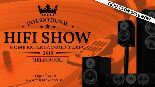 The 2018 International Hi-Fi Show is coming to Melbourne next month