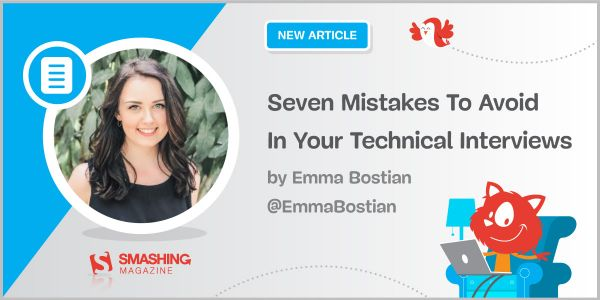 Seven Mistakes To Avoid In Your Technical Interviews