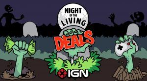 ET Deals: Massive Discounts During the Night of the Living Deals