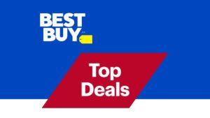 Here are Best Buy's top deals for the week