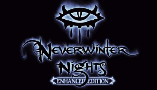 Neverwinter Nights: Enhanced Edition brings the PC classic into modern era