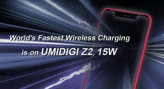 UMIDIGI Z2 to Feature the Fastest Wireless Charging Tech at 15W