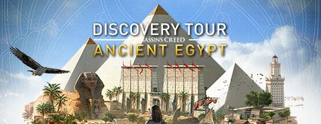 Now Available on Steam - Discovery Tour by Assassin's Creed®: Ancient Egypt