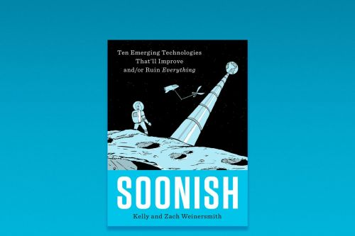 Soonish: Zach and Kelly Weinersmith on 10 technologies that will change everything