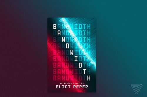 Read an excerpt from Eliot Peper's new science fiction thriller, Bandwidth