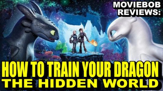 MovieBob Reviews: 'How to Train Your Dragon: The Hidden World'