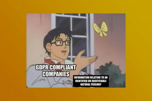 I don't know why GDPR is so funny, but it is