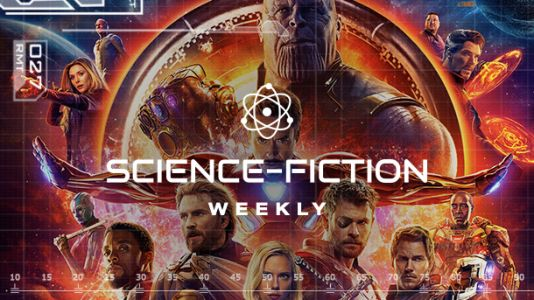 Science-Fiction Weekly - The Avengers: Infinity War, Men In Black, Rise of the Gunters, Solo