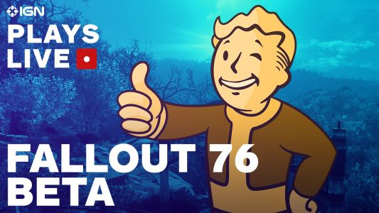 We're Streaming Fallout 76 Today on IGN Plays Live