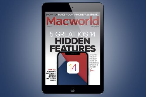 Macworld's March digital magazine: 5 great iOS 14 hidden features