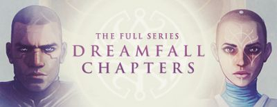 Daily Deal - Dreamfall Chapters, 40% Off