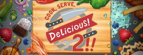 Now Available on Steam - Cook, Serve, Delicious! 2!!