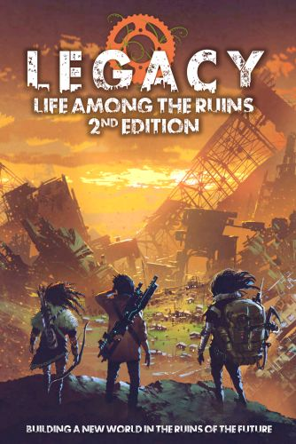 Print Version of Legacy: Life Among the Ruins Now Available