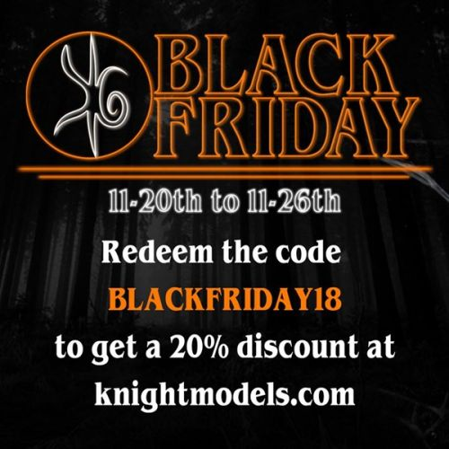 Knight Models Black Friday Sale Happening Now