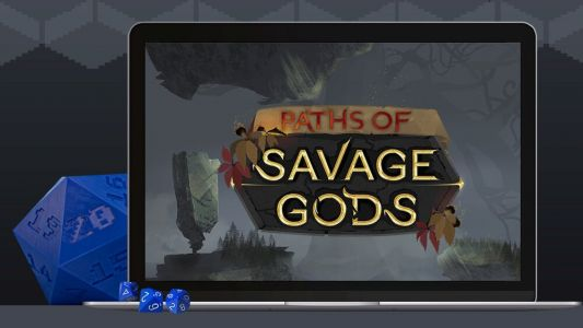 PATHS OF SAVAGE GODS Launches Kickstarter to Be Your Next D&D Digital Table