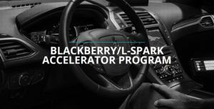 BlackBerry and L-Spark accelerate next Canadian tech startups