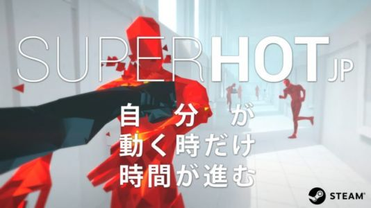Superhot va s'ambiancer au Japon